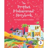 The Prophet Muhammad Storybook - 3 (hb)