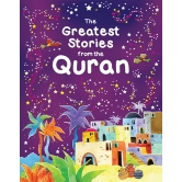 The Greatest Stories From The Quran (hb)